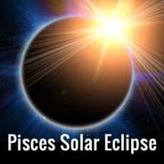 Healing at the Intense Pisces Solar Eclipse