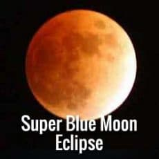 January Super Blue Moon Lunar Eclipse