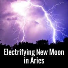 Electrifying New Moon in Aries April 16th